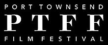 Port Townsend Film Festival, September 25-27, 2015